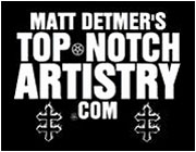 Matt Detmer - Top Notch Artistry